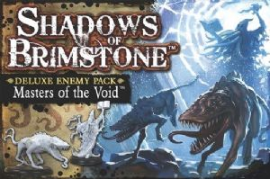 Shadows of Brimstone : Masters of the Void Deluxe Enemy Pack